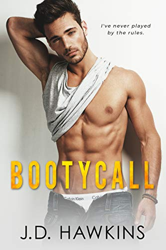 Booty Call: Insatiable Book 2 by J.D. Hawkins