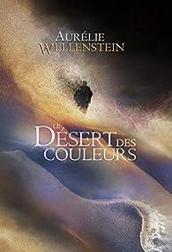 Le Désert des couleurs par Wellenstein