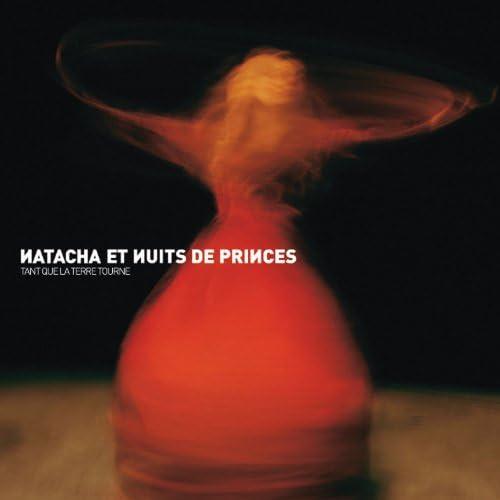 Natacha et Nuits de Princes