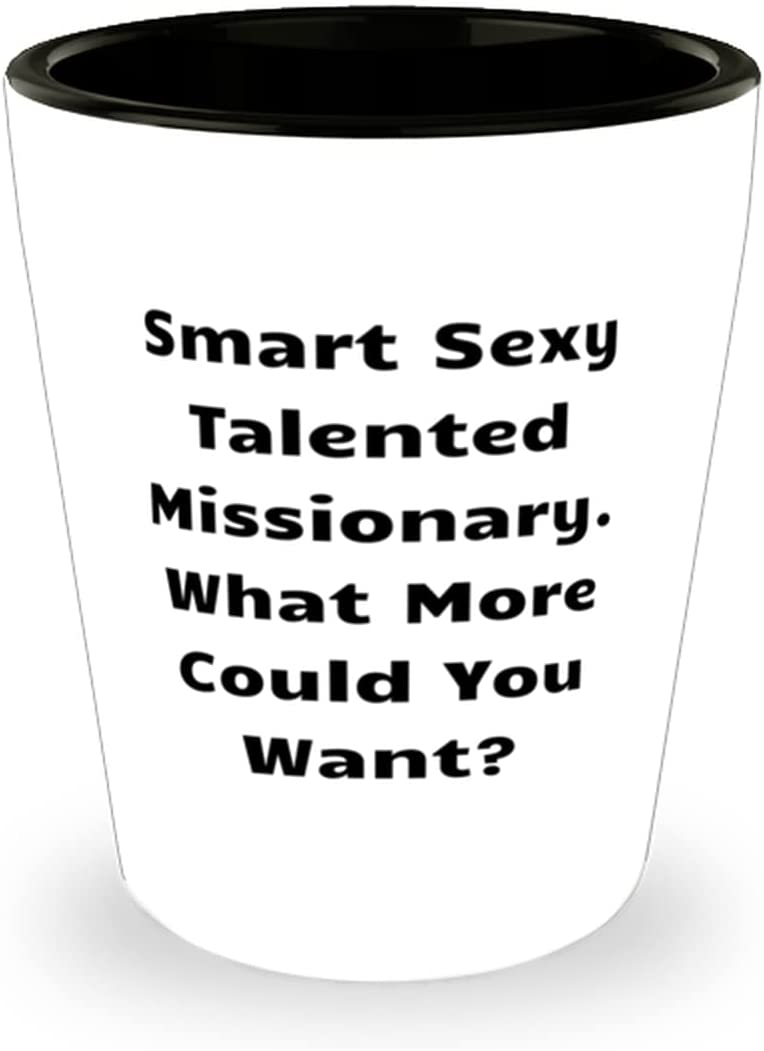 Joke Bargain sale Missionary Smart Sexy New products, world's highest quality popular! Talented More Could What Missionary.
