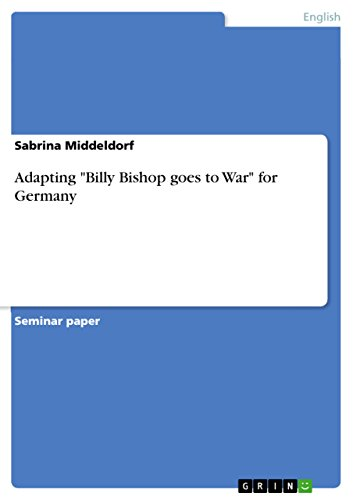 """Adapting \""""Billy Bishop goes to War\"""" for Germany (English Edition)"""
