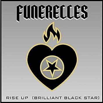 Rise Up (Brilliant Black Star)
