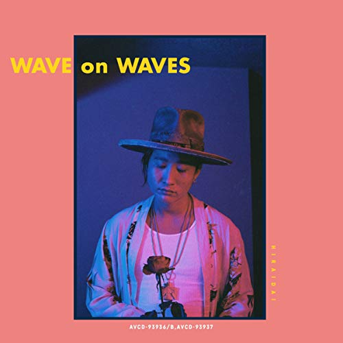 [Album]wave on waves – 平井 大[FLAC + MP3]