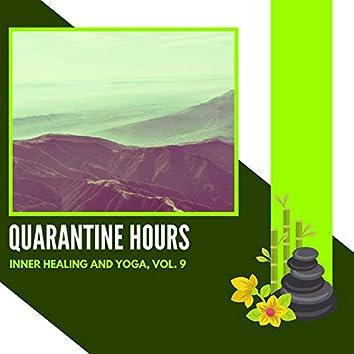 Quarantine Hours - Inner Healing And Yoga, Vol. 9