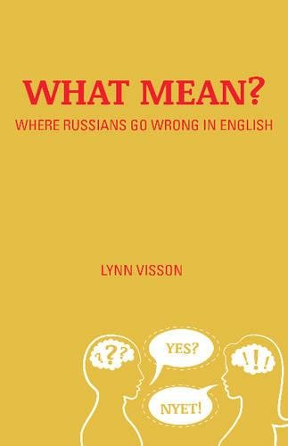 What Mean?: Where Russians Go Wrong in English