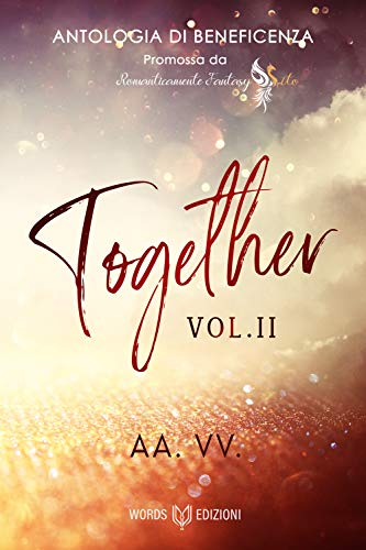 Together - Antologia di beneficenza (vol.2) di [AA. VV.]