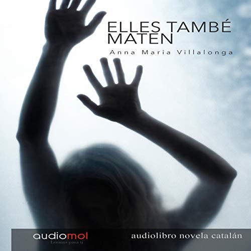 Elles també maten [They Also Kill] (Audiolibro en Catalán) cover art