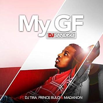 My GF (feat. DJ Tira, Prince Bulo & Madanon)