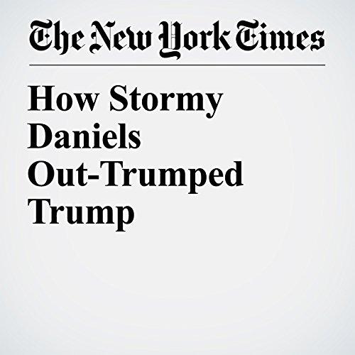 How Stormy Daniels Out-Trumped Trump copertina