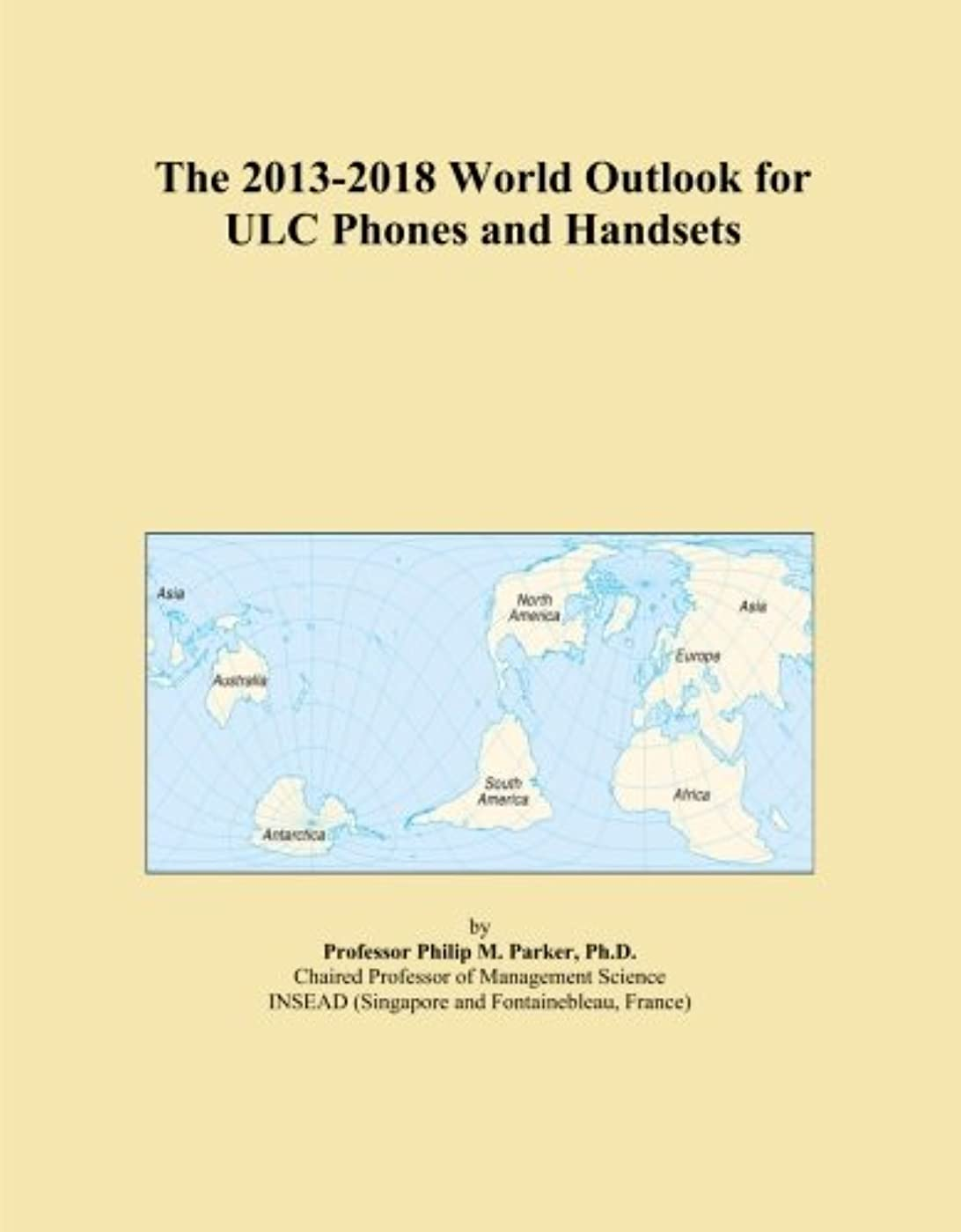 タンザニア意図頂点The 2013-2018 World Outlook for ULC Phones and Handsets