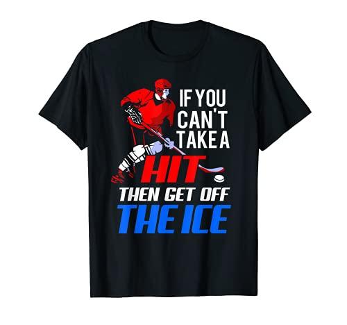 Wenn Sie keinen Hit machen können, dann steigen Sie aus dem Eishockey T-Shirt