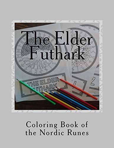 The Elder Futhark: Coloring Book of the Nordic Runes