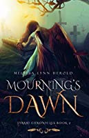 Mourning's Dawn