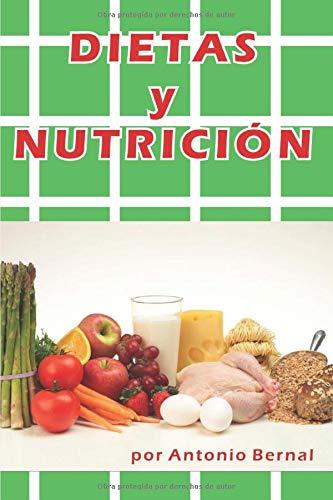 Dietas y Nutrición: Con el libro Dietas y nutrición, el libro de alimentación sana, conoce los alimentos, para elaborar dieta para perder peso, dieta ... para colesterol, dieta rápida y efectiva