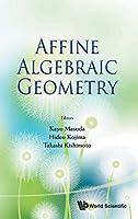 Affine Algebraic Geometry