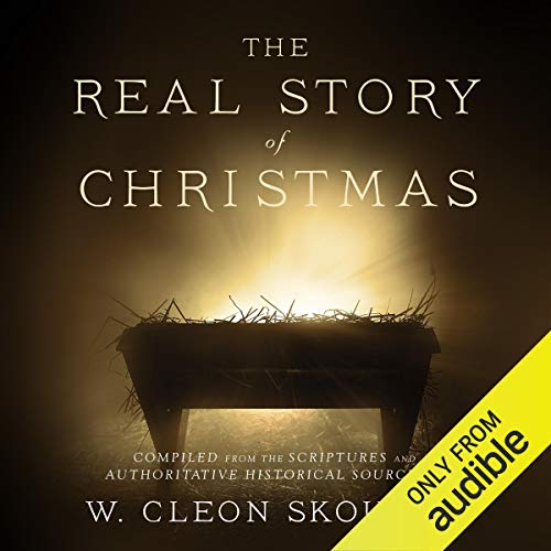 The Real Story of Christmas Audiobook By W. Cleon Skousen cover art