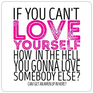 Lancy's Artwork RuPaul's Drag Race - If You Can't Love Yourself… Quote - 4x4 - Gay Pride Sticker