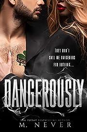 Dangerously: A Female Assassin romance (World of Assassins)