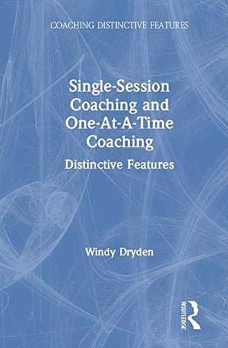 Single-Session Coaching and One-At-A-Time Coaching: Distinctive Features download ebooks PDF Books