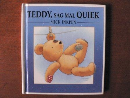 Teddy, sag mal Quiek. 5 Expl. a DM 10.80