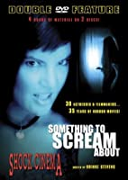 Something to Scream About & Shock Cinema [DVD]