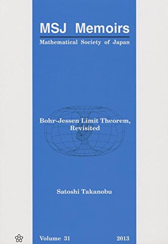 Bohr-jessen Limit Theorem, Revisited (MSJ Memoirs, Band 31)
