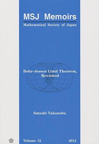 Bohr-jessen Limit Theorem, Revisited (MSJ Memoirs, Band 31)