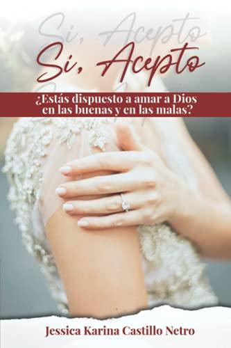 Si, acepto (Spanish Edition)
