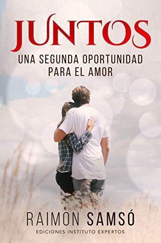 Juntos: Una segunda oportunidad para el amor (Historias con Corazón)