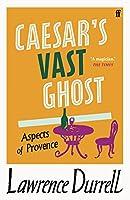 Caesar's Vast Ghost