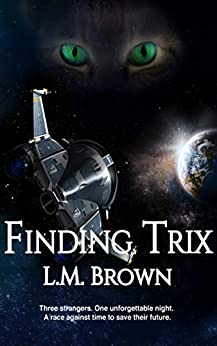 Finding Trix (Felines of Furyne Book 3) by [L.M. Brown]