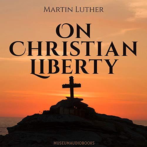On Christian Liberty Titelbild