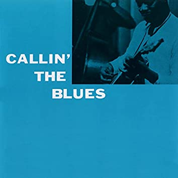 Callin' the Blues