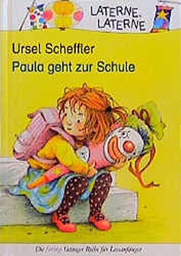 Paula geht zur Schule (Laterne, Laterne)