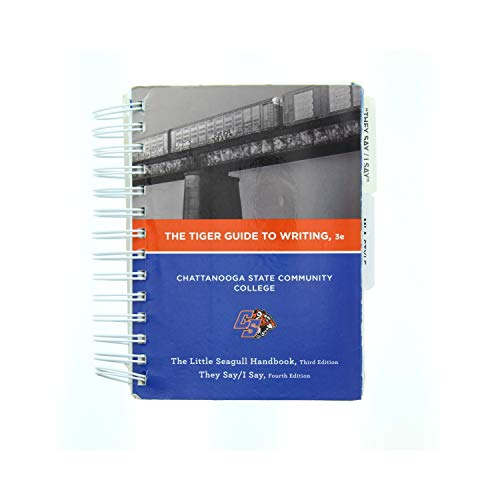 The Tiger Guide to Writing, 3E, Chattanooga State Edition