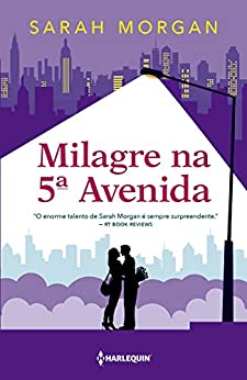Milagre na 5ª Avenida (Para Nova York, com amor Livro 3) por [Sarah Morgan, William Zeytoulian]