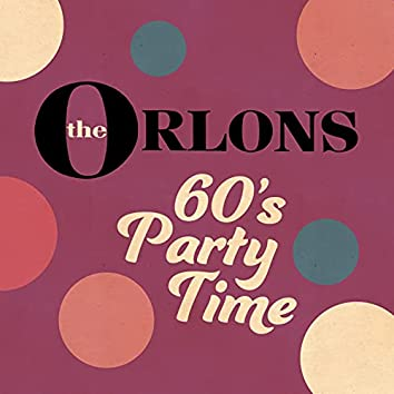 60's Party Time