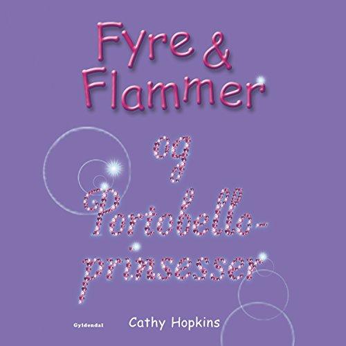 Fyre & Flammer og Portobelloprinsesser (Fyre & Flammer 3) audiobook cover art