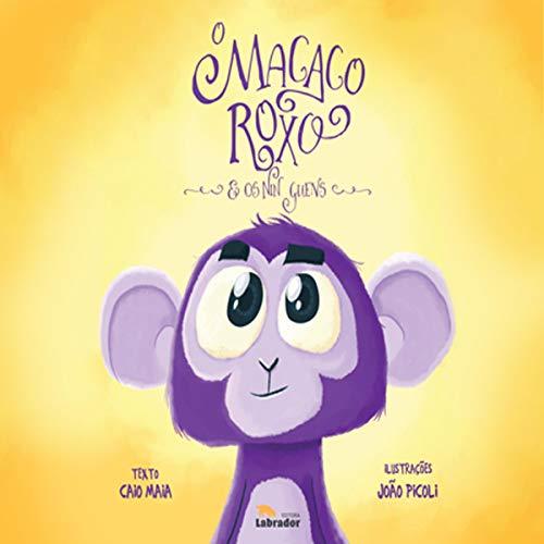 O Macaco Roxo e os Nin Guens audiobook cover art