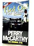 [(Flat Out, Flat Broke: Formula 1 the Hard Way! )] [Author: Perry McCarthy] [May-2013]