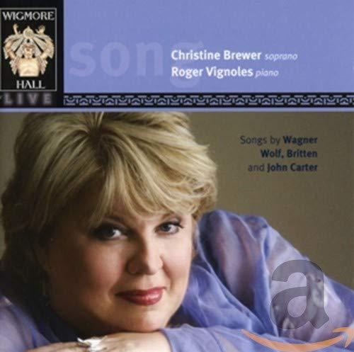クリスティーネ・ブリューワー・リサイタル ワーグナー:ヴェーゼンドンクの5 つの歌/ヴォルフ:ミニョンの歌 他
