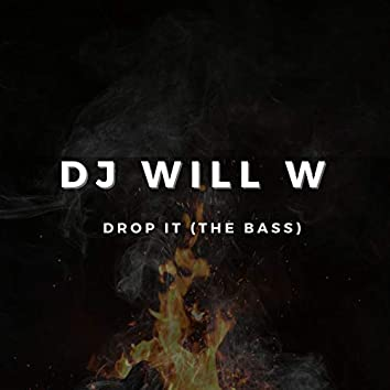 Drop It (The Bass)
