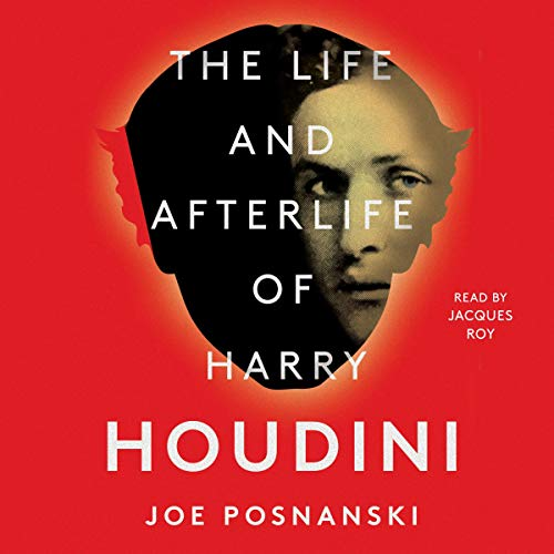 Couverture de The Life and Afterlife of Harry Houdini