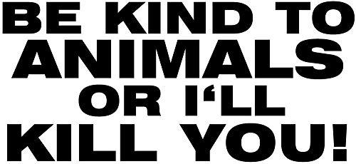 Be Kind to Animals Aufkleber Sticker Tierschutz Hunde Katzen Auto LKW Wohnmobil Tierfreund