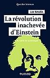 La révolution inachevée d'Einstein - Au-delà du quantique: Au-delà du quantique