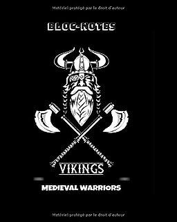 BLOC-NOTES VIKING MEDIEVAL WARRIORS: 146 pages pour écrire| journal | Amateurs Viking | des illustrations de Guerriers | l...