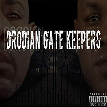 Drodian Gate Keepers
