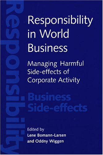 Responsibility in World Business: Managing Harmful Side-Effects of Corporate Activity