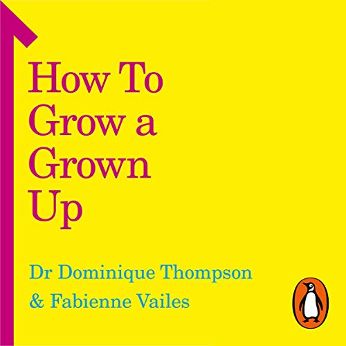 How to Grow a Grown Up cover art