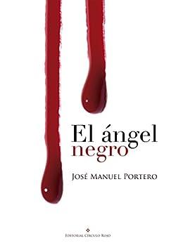 El ángel negro, Insp. Lino Ortega 01 – José Manuel Portero  41NRPOaEslL._SY346_
